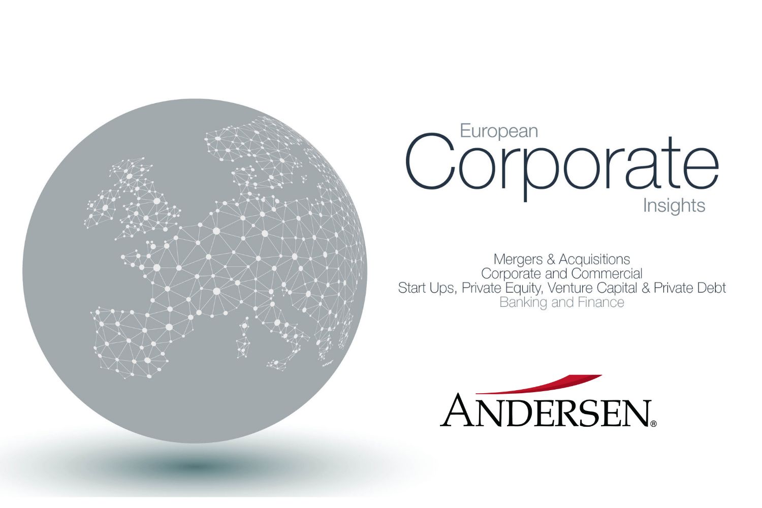 European Corporate Legal Insights: How to Finance M&A transaction in Europe