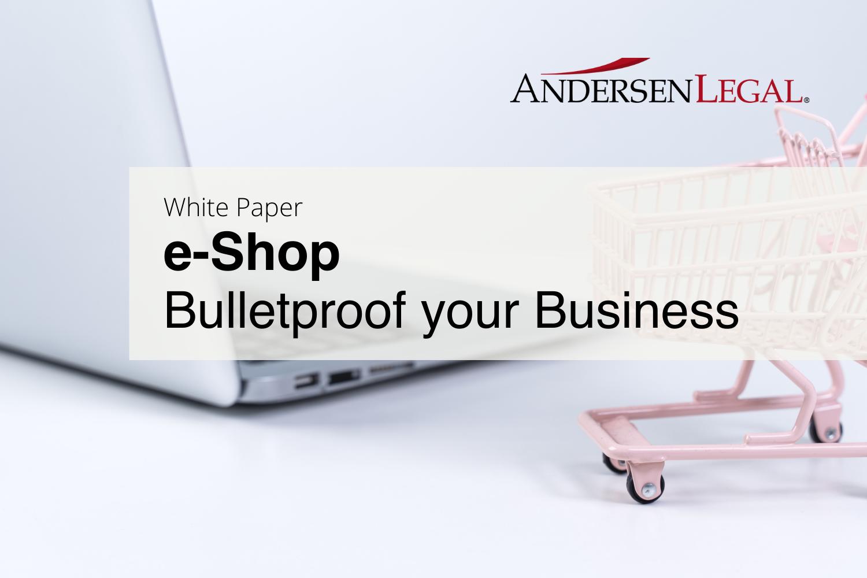 e-Shop: Bulletproof your business
